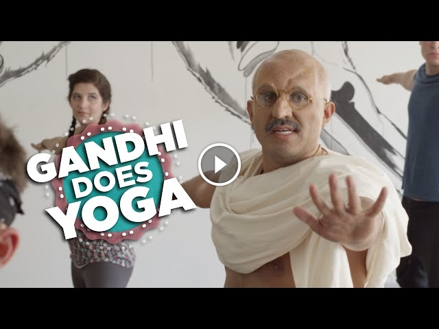 What Would Happen If Gandhi Went To A Yoga Class?