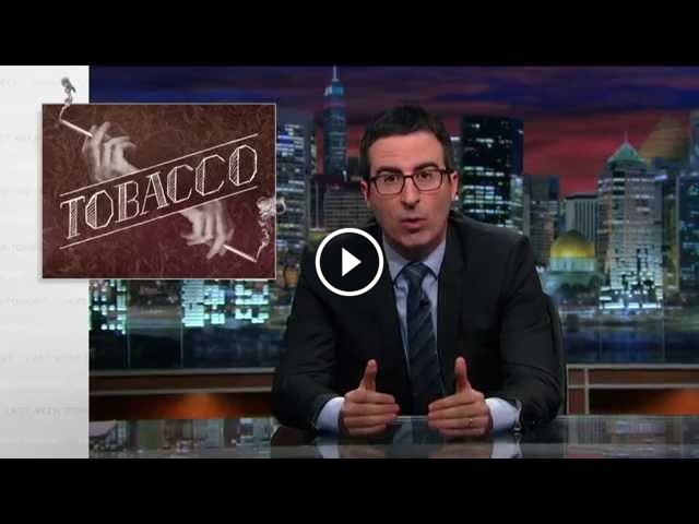 'Big Tobacco' Is Set Ablaze On 'Last Week Tonight With John Oliver'